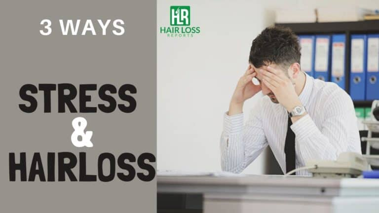How Does Stress Cause Hair Loss – Three Proven Ways