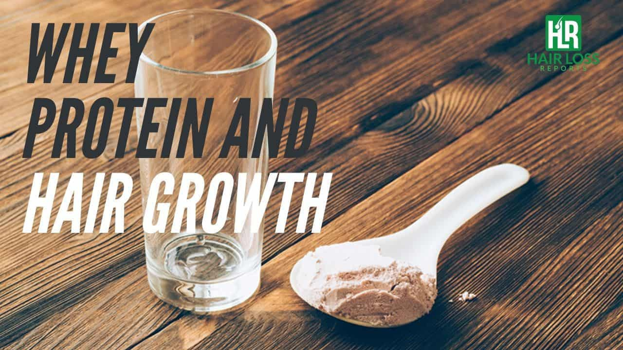 Whey protein and Hair growth