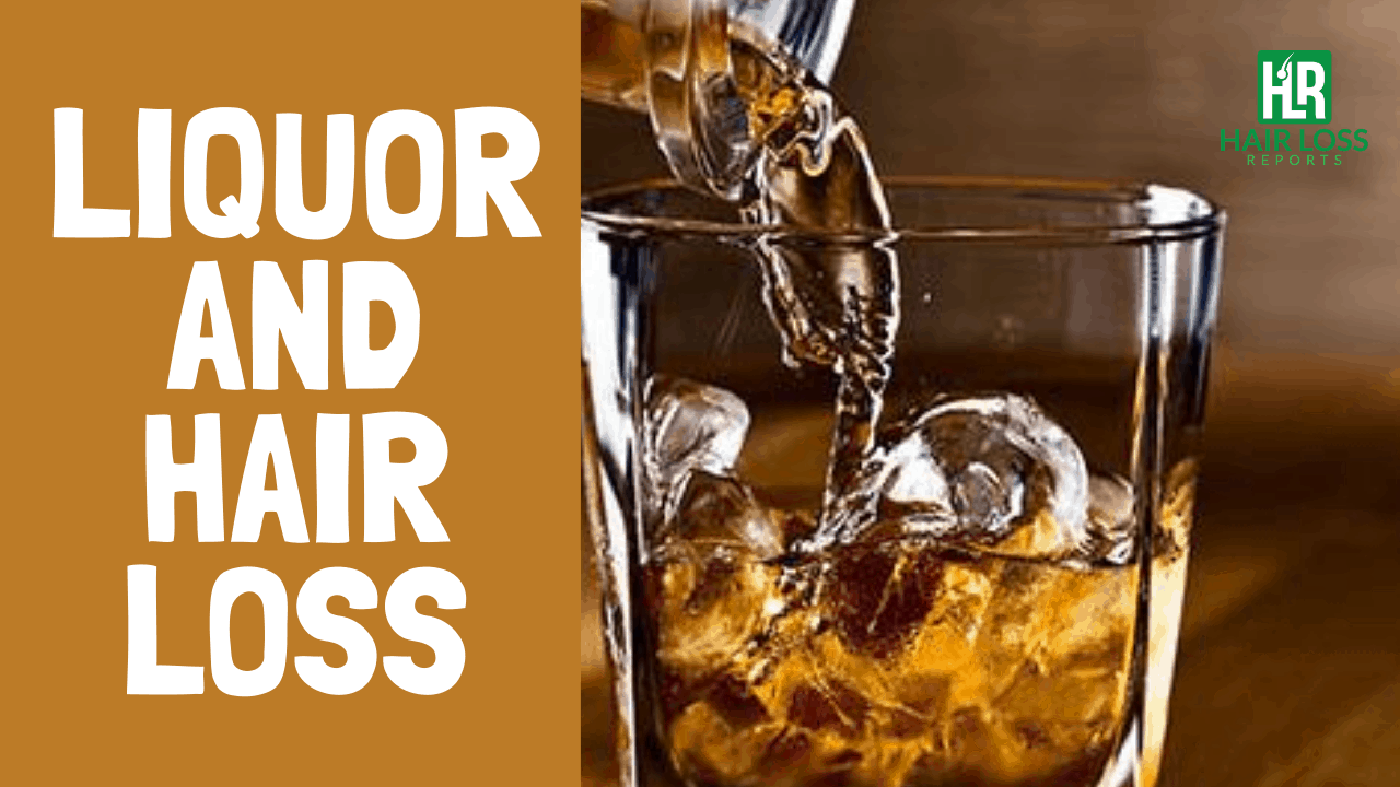 Does Liquor Cause Hair Loss – In Detail!
