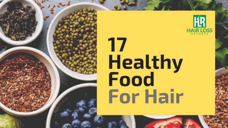 17 Foods to Eat – Improve Your Hair