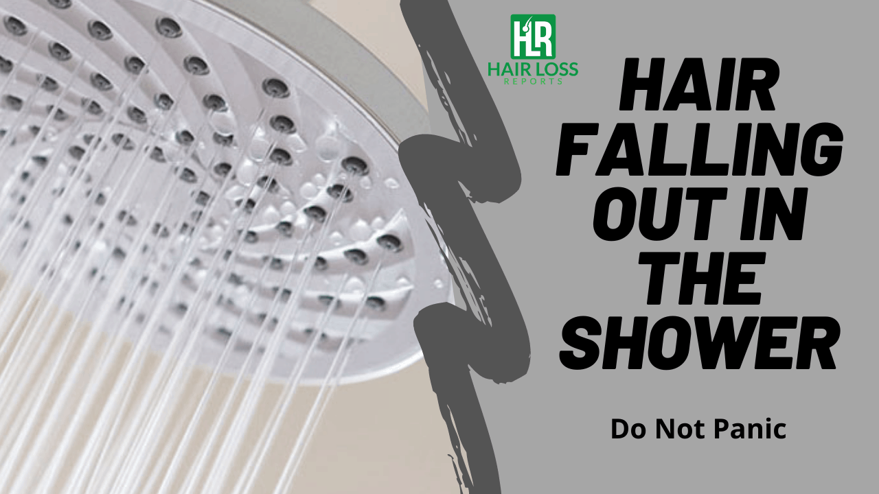 Why Does My Hair Fall Out In The Shower – Do Not Panic